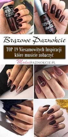 TOP 19 Niesamowitych Inspiracji na Brązowe Paznokcie