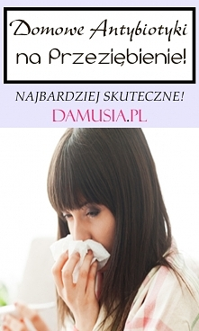 Domowe Antybiotyki Które Zwalczą Przeziębienie! Musisz Je Poznać
