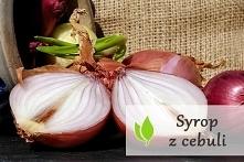 Syrop z cebuli - właściwośc...