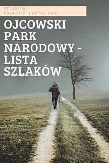 Szlaki w Ojcowskim Parku Na...