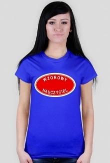 Prezent dla nauczyciela - koszulka wzorowy nauczyciel - damska
