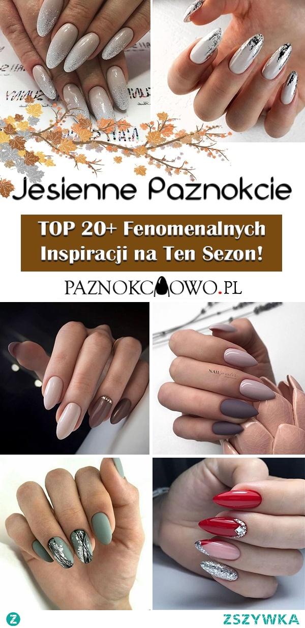 Paznokcie na Jesień – TOP 20+ Fenomenalnych Inspiracji na Ten Sezon!