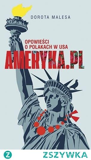 21. Ameryka.pl Opowieści o Polakach w USA (2019)