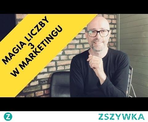 Magia Liczby 3 W Marketingu! 10 Przykładów. | Tomasz M. Pietrzak