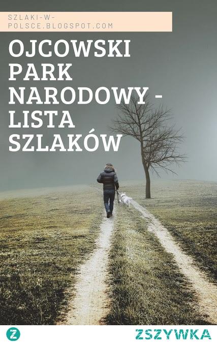 Szlaki w Ojcowskim Parku Narodowym