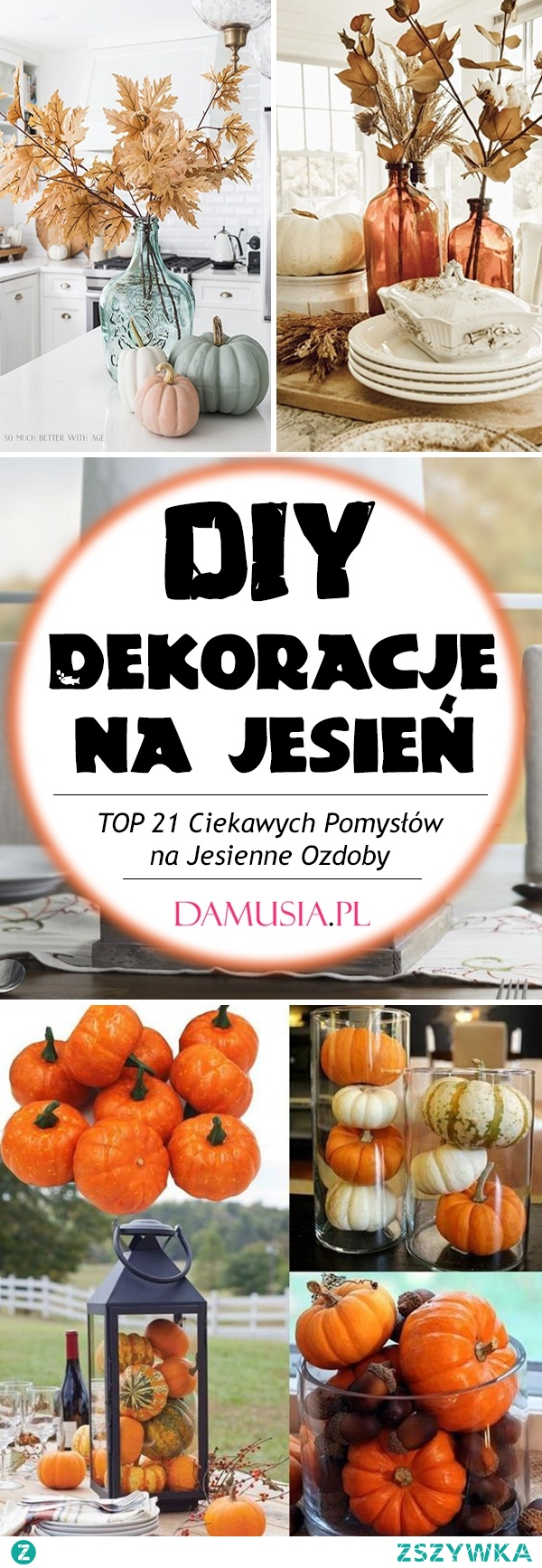 DIY Dekoracje na Jesień – TOP 21 Ciekawych Pomysłów na Jesienne Ozdoby