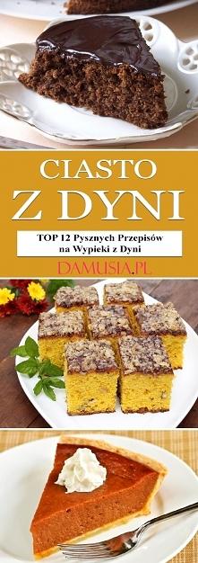 Ciasto z Dyni – TOP 12 Pysz...