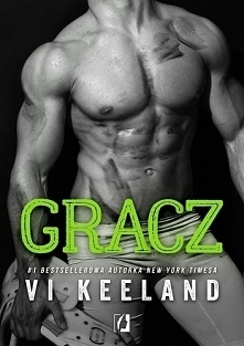 GRACZ - VI KEELAND * Moja k...