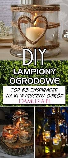 DIY Lampiony Ogrodowe – TOP 23 Inspiracje na Klimatyczny Ogród