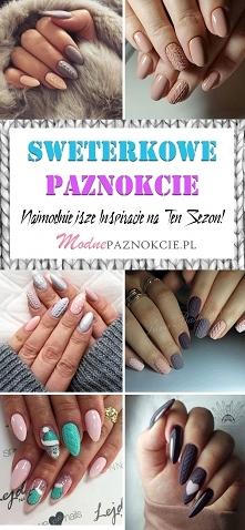 Sweterkowe Paznokcie w 24 W...