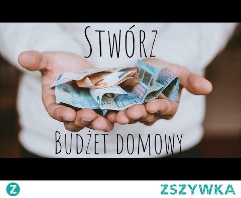 Jak zaplanować efektywny budżet domowy?