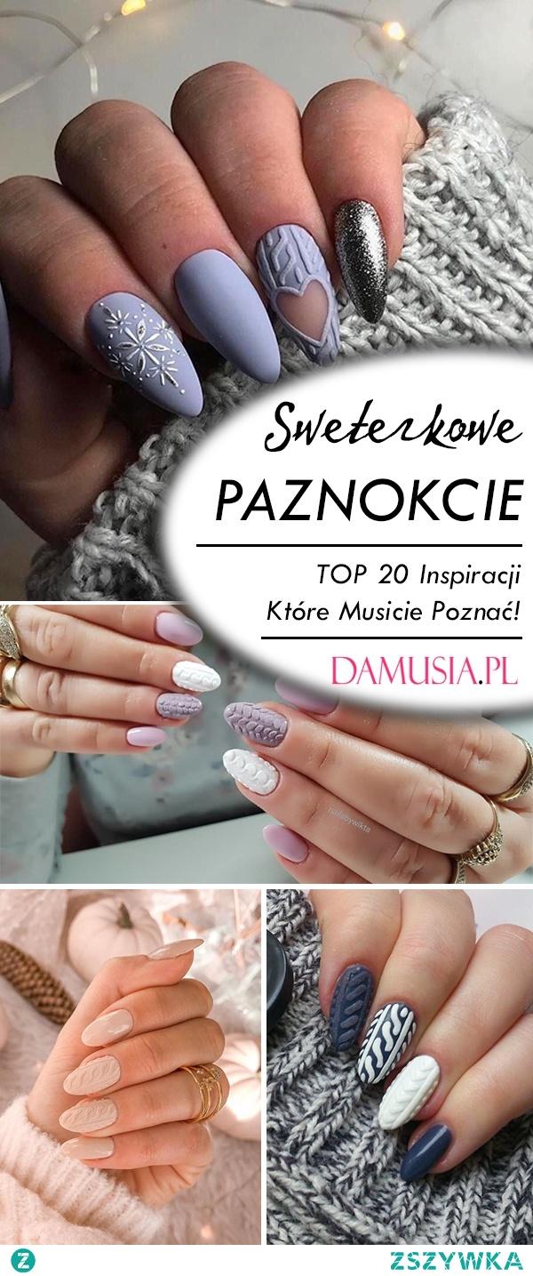 Sweterkowe Paznokcie w Modnej Odsłonie – TOP 20 Inspiracji Które Musicie Poznać!
