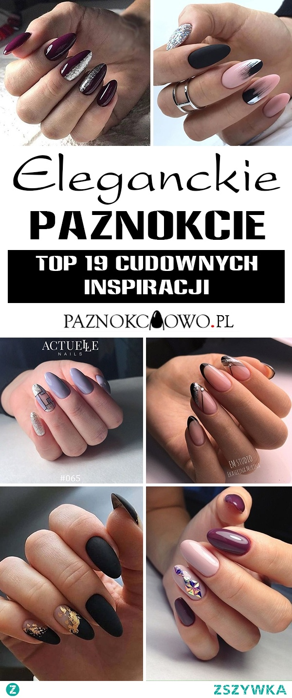TOP 19 Cudownych Inspiracji na Eleganckie Paznokcie