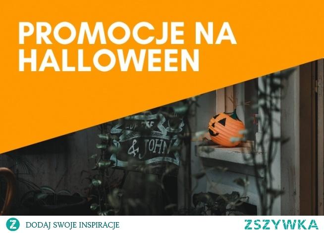 Najlepsze promocje na Halloween!