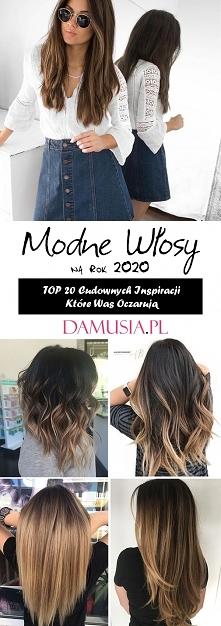 Modne Włosy 2020 – TOP 20 C...