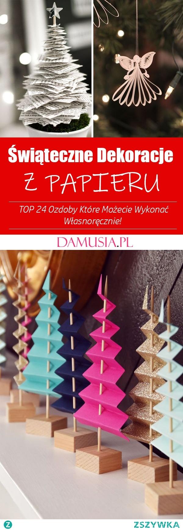 Świąteczne Dekoracje z Papieru – TOP 24 Ozdoby Które Możecie Wykonać Własnoręcznie!