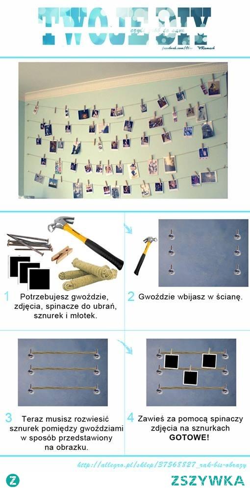 Przedstawiamy nasz nowy DIY !  1. Potrzebujesz gwoździe, zdjęcia ,spinacze do ubrań, sznurek i młotek. 2. Gwoździe wbijasz w ścianę. 3. Teraz musisz rozwiesić sznurek pomiędzy gwoździami w sposób przedstawiony na obrazku....