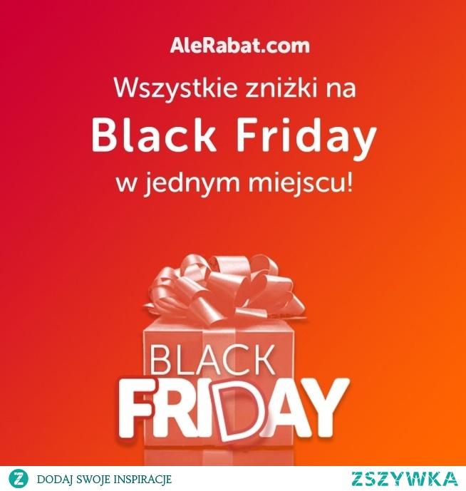 Wejdź na AleRabat.com, aby poznać najlepsze zniżki na Black Friday!