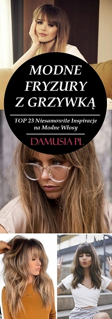Fryzury z Grzywką – TOP 23 ...