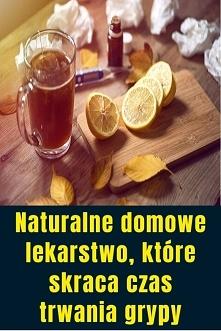 Naturalne domowe lekarstwo,...
