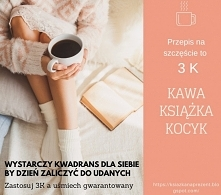 Kawa, książka i kocyk, to o...