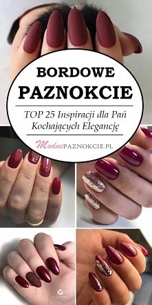 Bordowe Paznokcie – TOP 25 ...