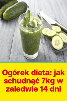 Ogórek dieta: jak schudnąć ...