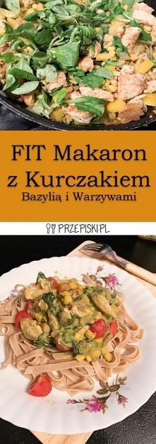 FIT Makaron z Kurczakiem Ba...