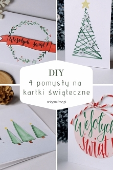 DIY 4 pomysły na proste kartki świąteczne • origamifrog.pl