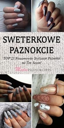 Sweterkowe Paznokcie – TOP ...