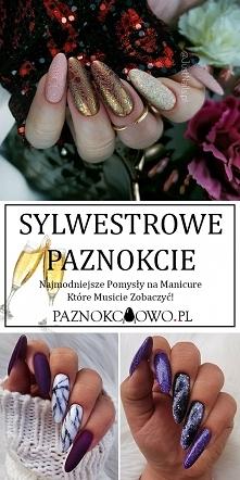 Sylwestrowy Manicure – Najm...
