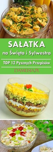 Sałatka na Święta i Sylwestra – TOP 12 Pysznych Przepisów
