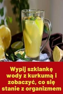 Wypij szklankę wody z kurku...