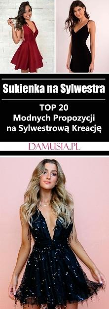 Sukienka na Sylwestra – TOP 20 Modnych Propozycji na Sylwestrową Kreację