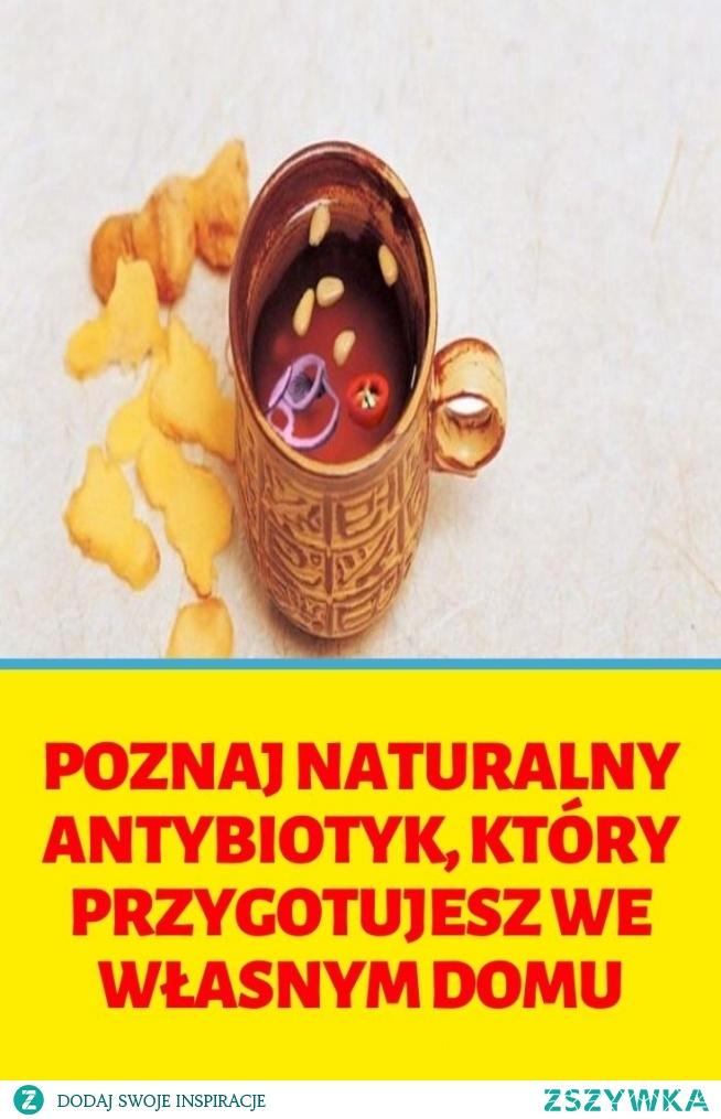 Poznaj naturalny antybiotyk, który przygotujesz we własnym domu