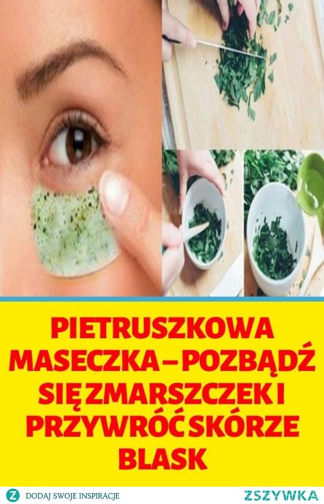 Pietruszkowa maseczka – pozbądź się zmarszczek i przywróć skórze blask
