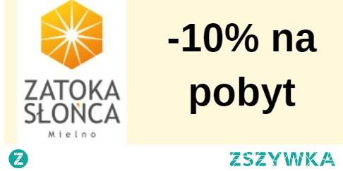 –  10% na pobyt w Zatoce Słońca: kod rabatowy to wojtstyl luksusowe domki w Mielnie z Rabatem dla fanów - kliknij w zdjęcie