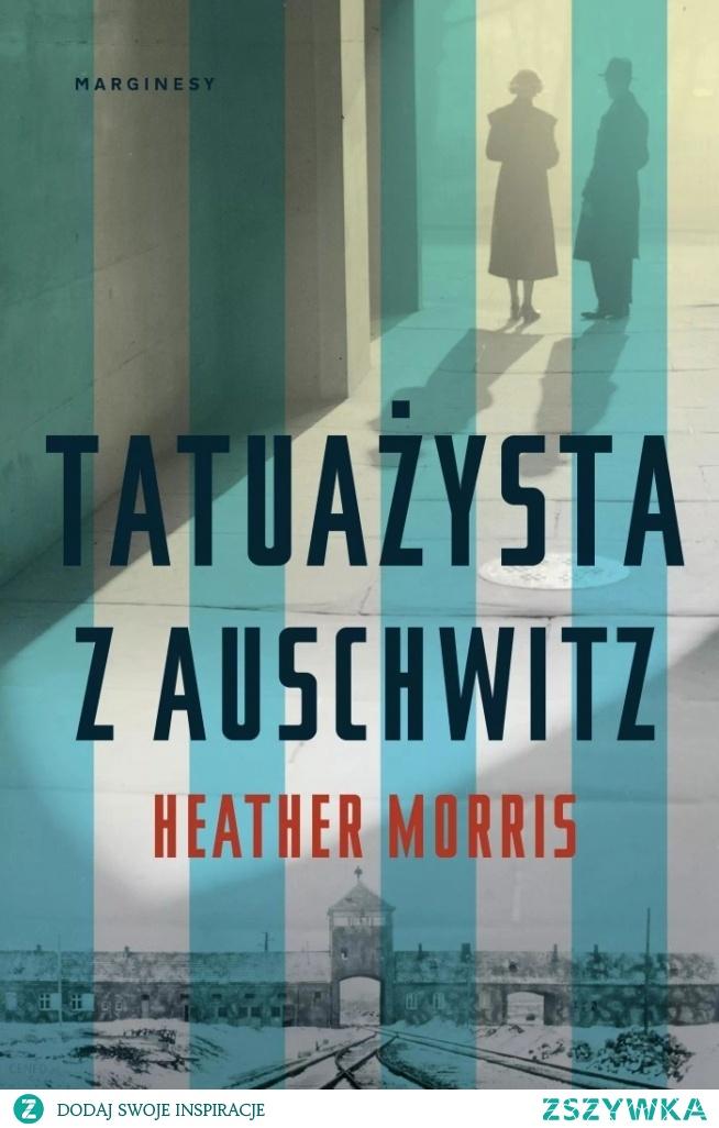 28. 'Tatuażysta z Auschwitz' Heather Morris (2018)