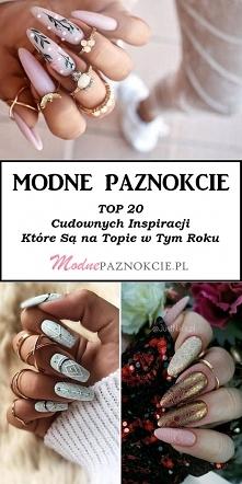 Modne Paznokcie – TOP 20 Cu...