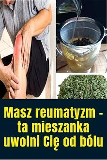 Masz reumatyzm – ta mieszan...
