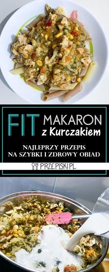 FIT Makaron z Kurczakiem i ...