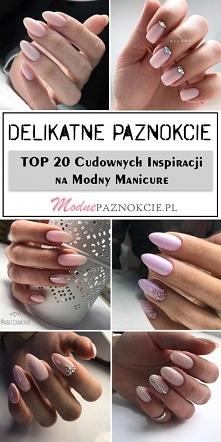 Delikatne Paznokcie – TOP 2...