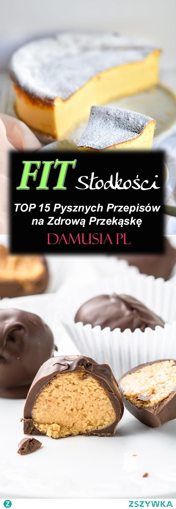 FIT Słodycze – TOP 15 Pysznych Przepisów na Zdrową Przekąskę