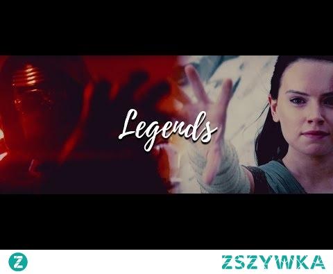 We Could Live Like Legends || Kylo Ren ♡ Rey (+tlj HD) || Reylo