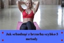 Jak schudnąć z brzucha szyb...