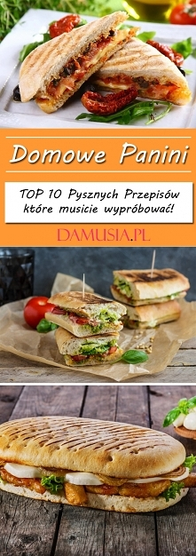 Domowe Panini – TOP 10 Pysz...