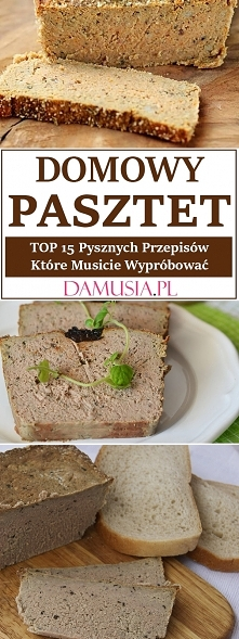 Domowy Pasztet – TOP 15 Pys...