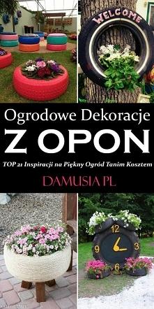 Ogrodowe Dekoracje z Opon – TOP 21 Inspiracji na Piękny Ogród Tanim Kosztem