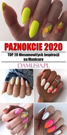 Modne Paznokcie 2020 – TOP 20 Niesamowitych Inspiracji na Manicure