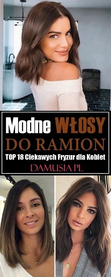Modne Włosy do Ramion – TOP 18 Ciekawych Fryzur dla Kobiet